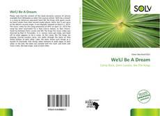 Buchcover von We'Ll Be A Dream