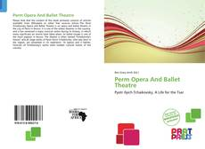 Bookcover of Perm Opera And Ballet Theatre