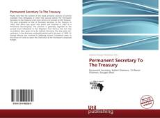 Bookcover of Permanent Secretary To The Treasury