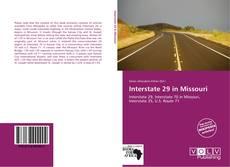 Bookcover of Interstate 29 in Missouri