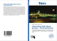 Bookcover of Interstate 895 (New Jersey – Pennsylvania)