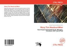 Bookcover of Navy Ten Nautical Miler