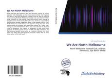 Capa do livro de We Are North Melbourne
