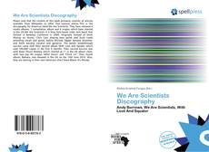 Bookcover of We Are Scientists Discography