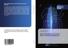 Bookcover of Nano Molybdenum Oxide: Multi-Functional Material