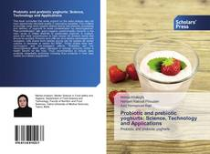 Capa do livro de Probiotic and prebiotic yoghurts: Science, Technology and Applications