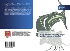 Capa do livro de Carp Pituitary Extract (CPE) of African Catfish In Nigeria
