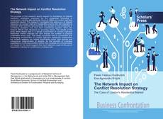 Buchcover von The Network Impact on Conflict Resolution Strategy