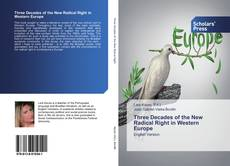 Buchcover von Three Decades of the New Radical Right in Western Europe