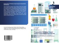 Bookcover of Preparation Of Some triazol based Carbonitrile Derivatives