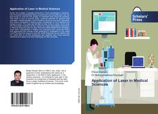 Bookcover of Application of Laser in Medical Sciences
