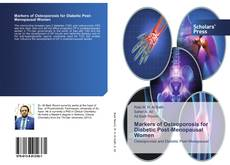 Portada del libro de Markers of Osteoporosis for Diabetic Post-Menopausal Women