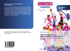 Bookcover of Anthropometric and Somatotype Characteristics
