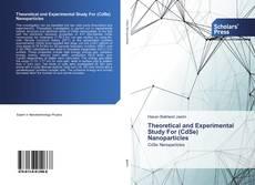 Copertina di Theoretical and Experimental Study For (CdSe) Nanoparticles