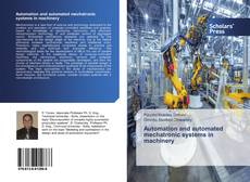 Bookcover of Automation and automated mechatronic systems in machinery