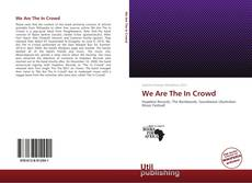 Couverture de We Are The In Crowd