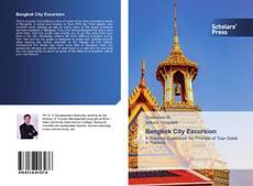 Bookcover of Bangkok City Excursion
