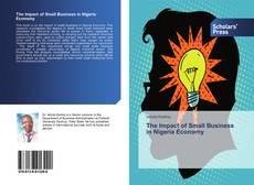 Portada del libro de The Impact of Small Business in Nigeria Economy