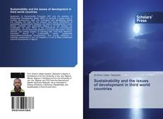 Copertina di Sustainability and the issues of development in third world countries