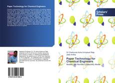 Portada del libro de Paper Technology for Chemical Engineers