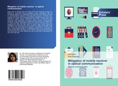 Bookcover of Mitigation of mobile receiver in optical communication