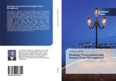 Bookcover of Strategic Procurement and Supply Chain Management