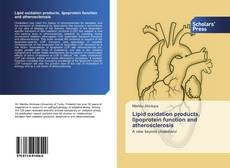 Обложка Lipid oxidation products, lipoprotein function and atherosclerosis