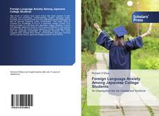 Обложка Foreign Language Anxiety Among Japanese College Students