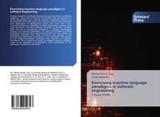 Capa do livro de Exercising machine language paradigms in software engineering