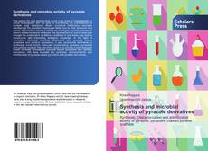 Copertina di Synthesis and microbial activity of pyrazole derivatives