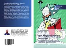 Capa do livro de Legal & Forensic Importance of Human Anatomy: Evidence based Cases