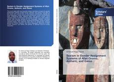 Bookcover of Sexism in Gender Assignment Systems of Afan Oromo, Amharic, and Gamo