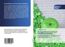 Bookcover of Energy Efficient and Fault-tolerant Computing