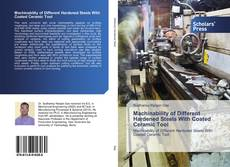 Bookcover of Machinability of Different Hardened Steels With Coated Ceramic Tool