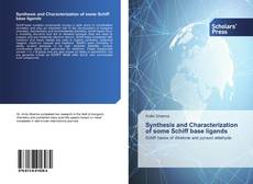 Bookcover of Synthesis and Characterization of some Schiff base ligands
