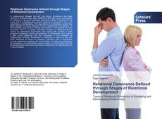 Bookcover of Relational Dominance Defined through Stages of Relational Development