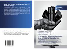 Bookcover of A text book on blend of CNG & Petrol used in 4 stroke S.I. engines