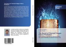 Bookcover of The Secret of Thermal Fatigue Failure Prediction