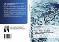 Buchcover von Urban Blocks and Grids: History, Technical Features, and Outcomes