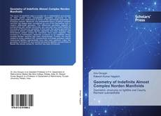 Bookcover of Geometry of Indefinite Almost Complex Norden Manifolds