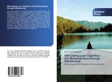 Bookcover of Stimulating your Cognition and Metacognition through Questioning