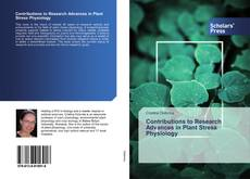 Bookcover of Contributions to Research Advances in Plant Stress Physiology