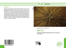 Bookcover of We Cry