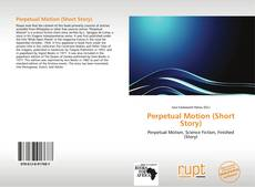 Bookcover of Perpetual Motion (Short Story)