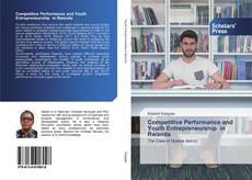 Bookcover of Competitive Performance and Youth Entrepreneurship in Rwanda
