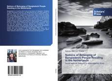 Notions of Belonging of Bangladeshi People Residing in the Netherlands kitap kapağı