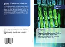 Bookcover of Evaluation of Optimum Engine Run with Neem Biodiesel