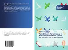 Bookcover of Aerodynamic Performance of Natural Laminar Flow Airfoils