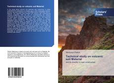 Bookcover of Technical study on volcanic soil Material