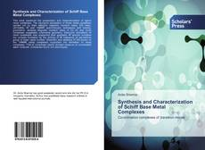 Bookcover of Synthesis and Characterization of Schiff Base Metal Complexes